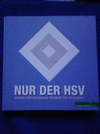 """""""Nur der HSV""""(07.09.09)"""