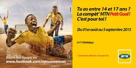 Campagne: MTN Petit Goal 2015, Directeur artistique: Bibi Benzo, Photographe: Zacharie Ngnogue, Agence: MW DDB, Client: MTN CAMEROON