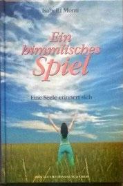 """3. Buch: """"Eine Geschichte, die die großen Fragen des Lebens wunderbar einfach erklärt"""",  Paracelsus Verlag, ISBN 9783950102581 Preis 11,90 €"""