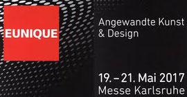 Eunique 2017 - Internationale Messe für Angewandte Kunst und Design - 19.-21.05.2017 in der dm-Arena Karlsruhe - auch 2016
