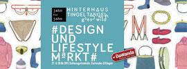 Hinterhaustingeltangel goes wild - Design- & Lifestylemarkt - 27.-28.06.2015 in der Schlossgartenhalle Ettlingen