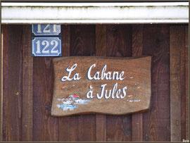 """Cabane 121-122 """"La Cabane à Jules"""" au port ostréicole de La Teste de Buch (Bassin d'Arcachon)"""