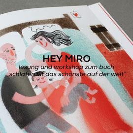 Hey Miro - Workshop und Lesung
