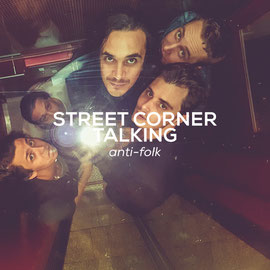 Street Corner Talking - Anti-Folk
