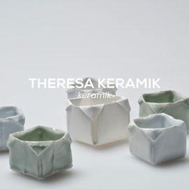 Theresa Keramik - Keramik