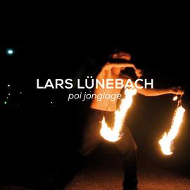 Lars Lünebach - Poi-Jonglage