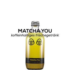 Matcha you - Koffeinhaltiges Erfrischungsgetränk