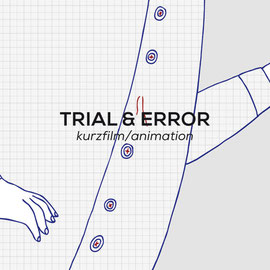 Trial & Error - Kurzfilm/Animation