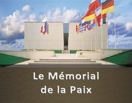 Le mémorial de Caen découvrir la Normandie