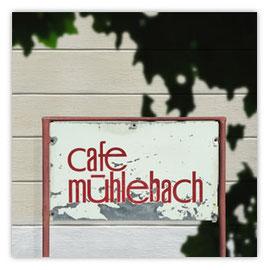 StadtSicht 127c, Cafe Mühlebach Schild