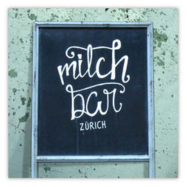 Milch Bar Zürich