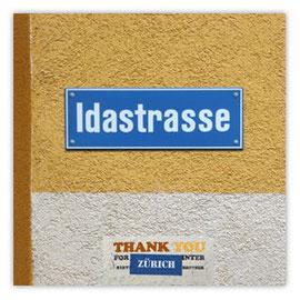 """StadtSicht 130c, Strassenschild: """"Idastrasse""""."""