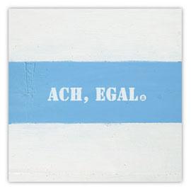 032d Ach egal 001