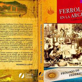 Ferrolanos en la Argentina. Autor Guillermo Llorca.                                                                                                                                                 www.zaerasilvar.es