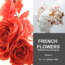 2. Modul - FRENCH FLOWERS - Christine Rohr Academy of Millinery and Textile Arts