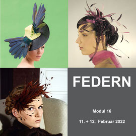 Modul 16 - FEDERN - Christine Rohr Academy of Millinery and Textile Arts
