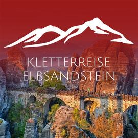 OUTDOOR KLETTERN IM ELBSANDSTEIN - mit der Bergschule Osnabrück hoch hinaus