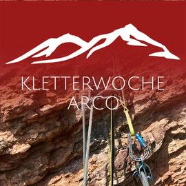 OUTDOOR KLETTERN IN ARCO - mit der Bergschule Osnabrück hoch hinaus, Felsklettern