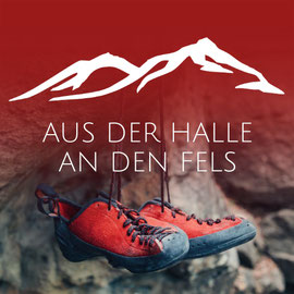 AUS DER HALLE AN DEN FELS - Sicher draussen Klettern mit der Bergschule Osnabrück