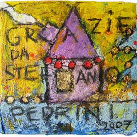 """""""la casa di Pina"""" acrilico e gesso su tela cm41x26,5"""