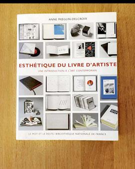 Citation de l'auteur Anne Moeglin-Delcroix, Esthétique du livre d'artiste (Jean-Michel Place / BnF, 1997, rééd.