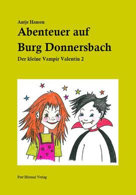 Abenteuer auf Burg Donnersbach, Vampir Valentin 2, Antje Hansen, Psst Hörmal Verlag, Buchcover
