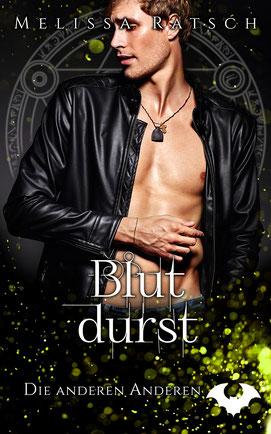 """Buchcoverbild """"Blutdurst"""", der sechste Teil der Romantik-Fantasy-Reihe """"Die anderen Anderen"""""""