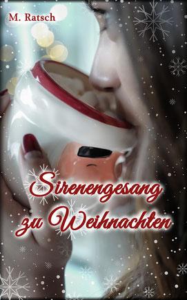 """Buchcoverbild """"Sirenengesang zu Weihnachten"""", eine Kurzgeschichte aus der Romantik-Fantasy-Reihe """"Die anderen Anderen"""""""