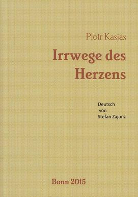 Poesie & Übersetzung, Kasjas-Publishing - VPC, Birmingham-Bonn, England 2015
