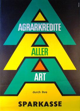 Agrarkredite aller Art durch Ihre Sparkasse. Landwirtschafts-Plakat um 1964 (83x60).
