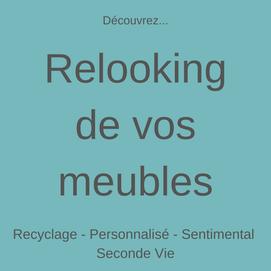 relooking de vos meubles, relooking meuble particulier, upcycling, recyclage, personnalisé, sentimental, seconde vie meuble, ancien meuble,