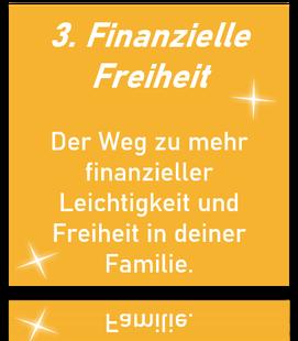 Der Weg zu mehr finanzieller Leichtigkeit und Freiheit in deiner Familie.