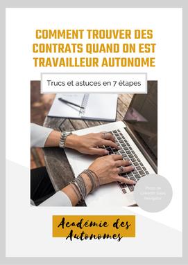 Page couverture du guide gratuit comment trouver des contrats quand on est travailleur autonome par l'Académie des Autonomes Marie Deschene