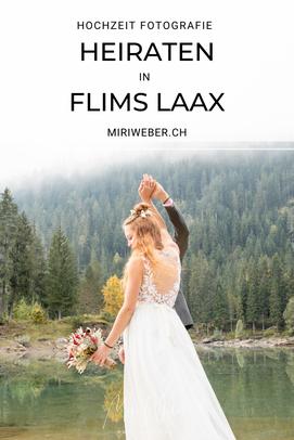 Heiraten Flims, Laax, Falera, Illanz, Graubünden, Hochzeitsfotograf, Caumasee, Hochzeit, yuli Brautmode, Flurettas, Hochzeitsfotografin, Fotograf, Fotografin, Videograf, Videografin