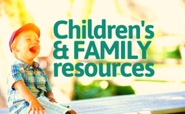 Children's and family resources