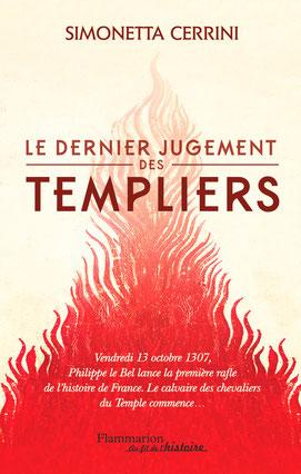 Le dernier jugement des Templiers - Simonetta Cerrini.