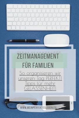 Zeitmanagement Planung Familie Mama