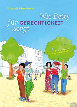 Buchcover: Wie Betty für Gerechtigkeit sorgt. Szene mit Kindern am Schulhof
