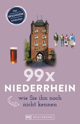 Cover von Roland Busch: 99x Niederrhein, wie Sie ihn noch nicht kennen. Bruckmann Verlag 2020.