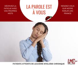 LMC-Leucémie-LMCFrance-Fatigue-Parole de patient-Forum LMC France-Expression