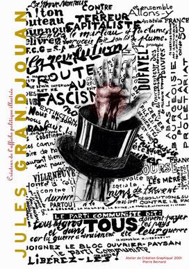 Affiche de Pierre Bernard (2001) pour l'exposition sur Jules Grandjouan (1875-1968), 1er affichiste politique