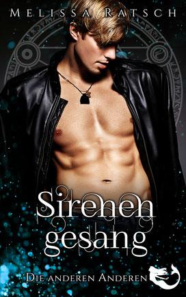 """Buchcoverbild """"Sirenengesang"""", der erste Teil der Romantik-Fantasy-Reihe """"Die anderen Anderen"""""""