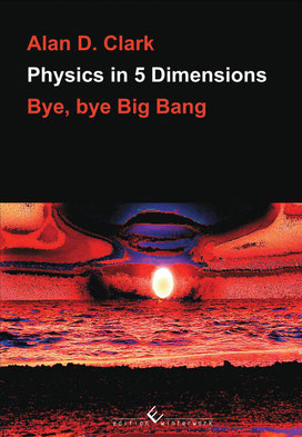 Physics in 5 Dimensions - Bye, bye Big Bang