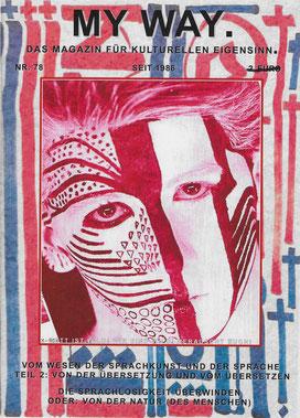 My Way, Das Magazin für kulturellen Eigensinn, Heft Nr. 78 / Hrsg. Ulrich Gernand, Bergkamen / Stefan Zajonz, S.2/35, 2017