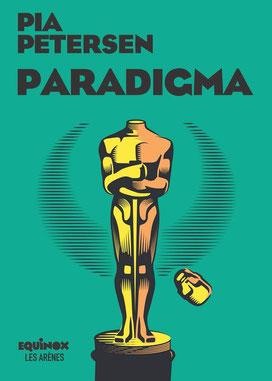 Couverture Paradigma Chronique littéraire #thriller #société #hollywood #losangeles #politique #révolte #misère #histoire #JackLondon par guillaume cherel