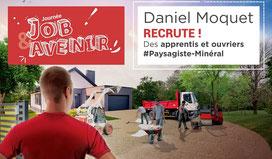 Daniel Moquet recrute des apprentis et ouvriers - Job & Avenir 2020