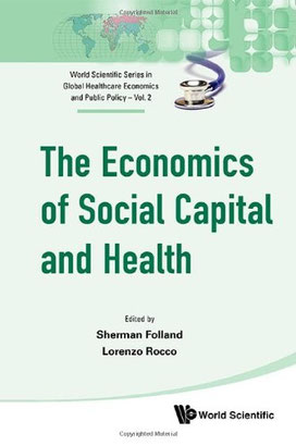 The economics of social capital and health - cover