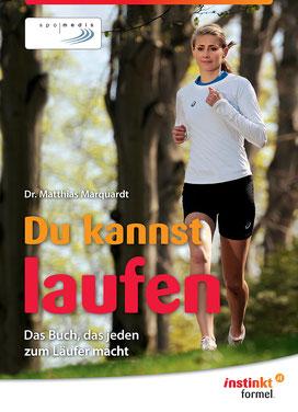 Dr. Matthias Marquardt - Du kannst laufen