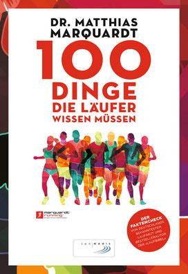 Dr. Matthias Marquardt - 100 Dinge die Läufer wissen müssen, Bestseller Autor