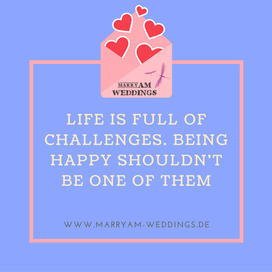 love quote, Spruch Liebe, I love you, Zitat Liebe Life is full of challenges happy